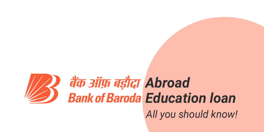 Apart Design Bank.Bank Of Baroda Education Loan For Study Abroad Detailed Guide